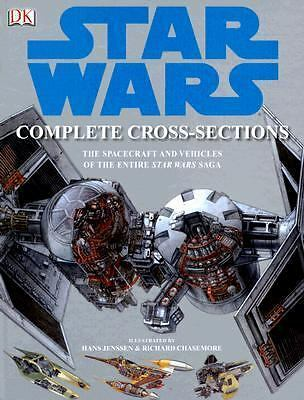 Star Wars Complete Cross-Sections: The Spacecraft and Vehicles of the Entire St