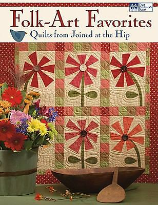 Folk-Art Favorites: Quilts from Joined at the Hip  Johnson, Tammy, Shirer, Avis