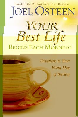 Your Best Life Begins Each Morning: Devotions to Start Every Day of the Year (Fa
