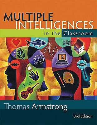 Multiple Intelligences in the Classroom by Armstrong, Thomas