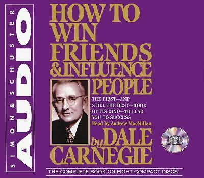How to Win Friends and Influence People by Carneigie, Dale