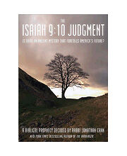 The Isaiah 9:10 Judgment: Is There an Ancient Mystery that Foretells America's F