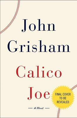 Calico Joe, John Grisham, Good Book