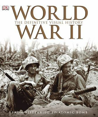 World War II: The Definitive Visual History, Holmes, Richard, Acceptable Book