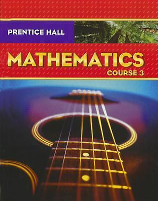 Prentice Hall Math, Course 3, Student Edition by PRENTICE HALL