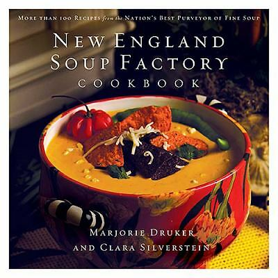 New England Soup Factory Cookbook: More Than 100 Recipes from the Nation's Best