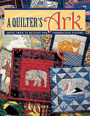 A Quilter's Ark: More Than 50 Designs for Foundation Piecing, Margaret Rolfe, Go