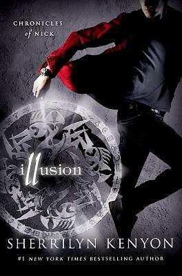 Illusion: Chronicles of Nick by Kenyon, Sherrilyn