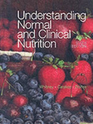 Understanding Normal and Clinical Nutrition (with InfoTrac), Rolfes, Sharon Rady
