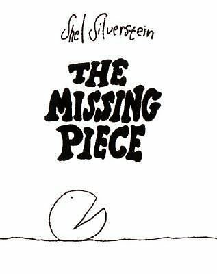 The Missing Piece (An Ursula Nordstrom Book)  Shel Silverstein
