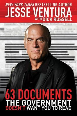 63 Documents the Government Doesn't Want You to Read by Ventura, Jesse, Russell