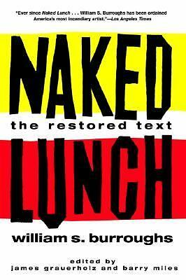 Naked Lunch: The Restored Text by Burroughs, William S.