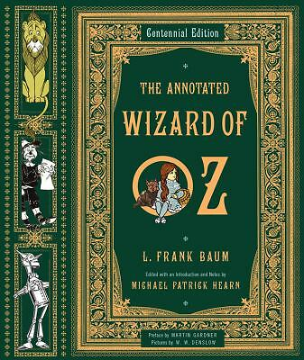 The Annotated Wizard of Oz  (Centennial Edition), L. Frank Baum, Good Book