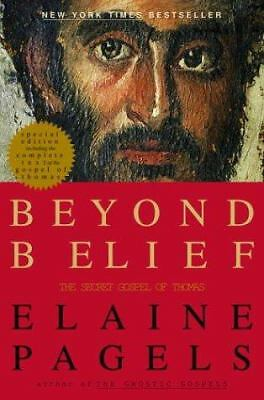 Beyond Belief: The Secret Gospel of Thomas by Pagels, Elaine