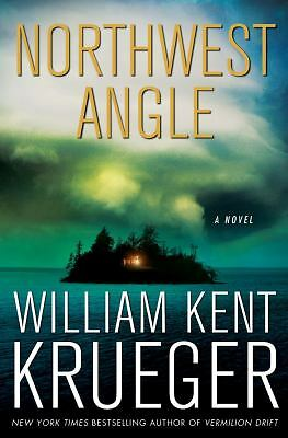 Northwest Angle: A Novel (Cork O'Connor Mystery Series)  Krueger, William Kent