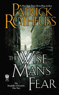 The Wise Man's Fear: The Kingkiller Chronicle: Day Two  Rothfuss, Patrick