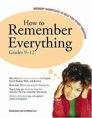 How to Remember Everything Grades 9-12 Memory Shortcuts to Help You Study, Russe