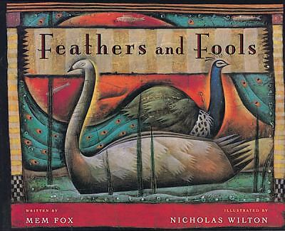 Feathers and Fools by Fox, Mem, Wilton, Nicholas