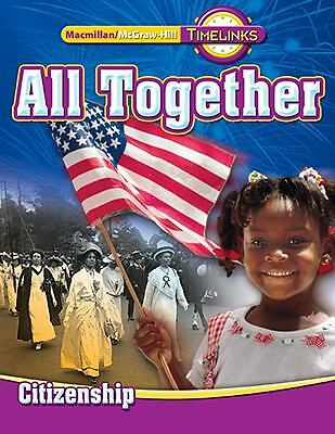 TimeLinks: First Grade, All Together-Unit 5 Government Student Edition, McGraw-H