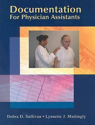 Documentation for Physician Assistants (Sullivan, Documentation for Physician As