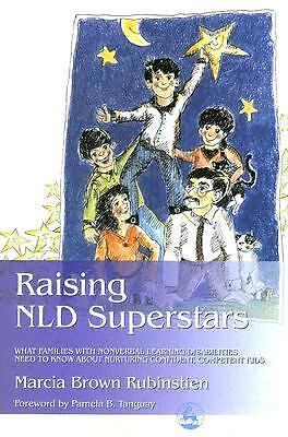 Raising NLD Superstars: What Families with Nonverbal Learning Disabilities Need