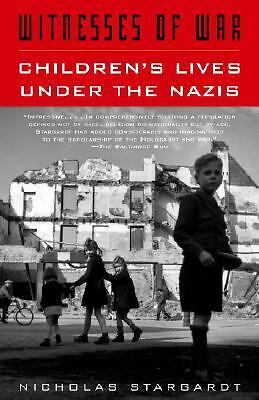 Witnesses of War: Children's Lives Under the Nazis,Stargardt, Nicholas,  Accepta