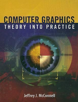 Computer Graphics: Theory Into Practice, McConnell, Jeffrey, Good Book