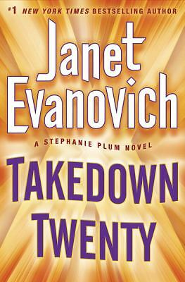 Takedown Twenty: A Stephanie Plum Novel  Evanovich, Janet