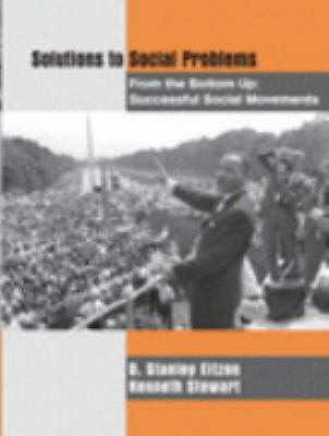 Solutions to Social Problems from the Bottom Up: Successful Social Movements by