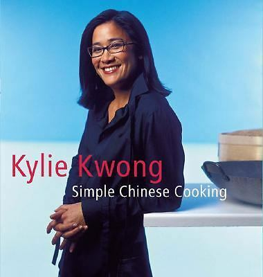 Simple Chinese Cooking by Kwong, Kylie