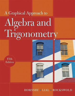 A Graphical Approach to Algebra and Trigonometry (5th Edition), Rockswold, Gary