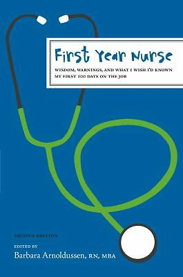 First Year Nurse: Wisdom, Warnings, and What I Wish I'd Known My First 100 Days