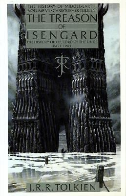 The Treason of Isengard: The History of the Lord of the Rings, Part 2 (History o