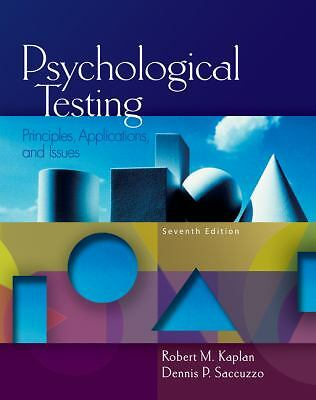 Psychological Testing: Principles, Applications, and Issues, Saccuzzo, Dennis P.
