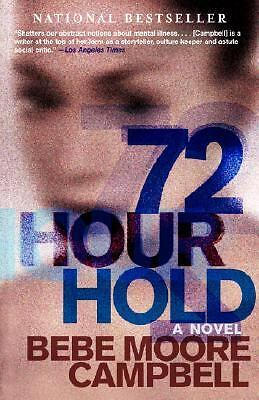 72 Hour Hold  Bebe Moore Campbell