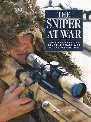 The Sniper at War: From the American Revolutionary War to the Present Day  Hask