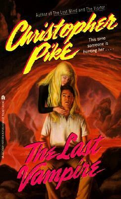 The Last Vampire by Pike, Christopher