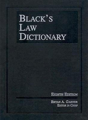 Black's Law Dictionary, 8th Edition (Black's Law Dictionary (Standard Edition)),