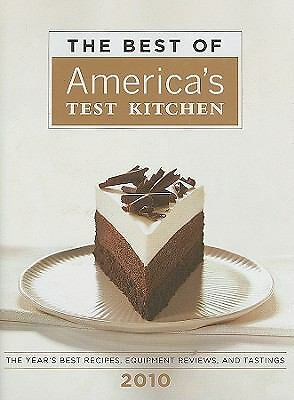 The Best of America's Test Kitchen 2010 (Best of America's Test Kitchen Cookbook