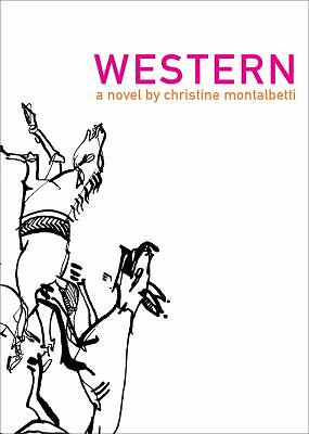 Western (French Literature Series),Montalbetti, Christine,  Good Book