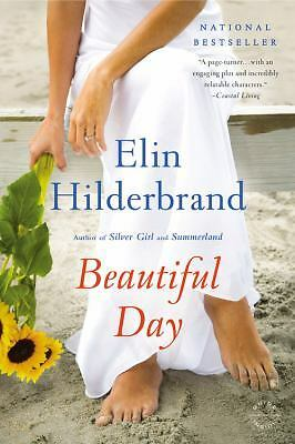 Beautiful Day: A Novel by Hilderbrand, Elin