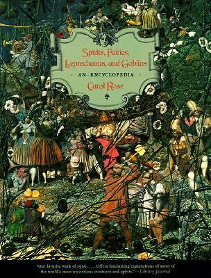 Spirits, Fairies, Leprechauns, and Goblins: An Encyclopedia, Rose, Carol, Accept
