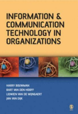 Information and Communication Technology in Organizations: Adoption, Implementat