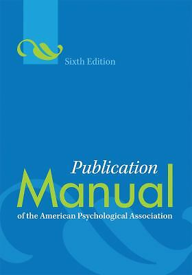 Publication Manual of the American Psychological Association, Sixth Edition, , A