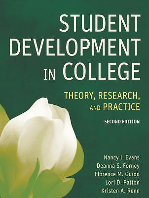 Student Development in College: Theory, Research, and Practice, Kristen A. Renn,
