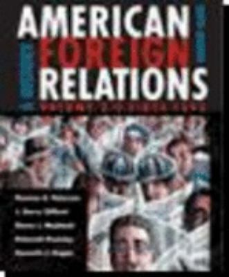 American Foreign Relations: A History, Vol. 2: Since 1895, Shane J. Maddock, Deb