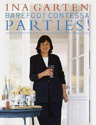 Barefoot Contessa Parties! Ideas and Recipes for Easy Parties That Are Really F