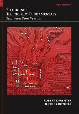 Electronics Technology Fundamentals: Electron Flow Version (3rd Edition) by Pay