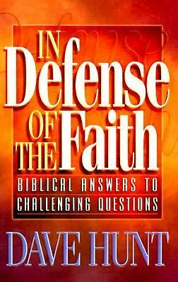 In Defense of the Faith by Hunt, Dave