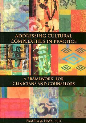 Addressing Cultural Complexities in Practice: A Framework for Clinicians and Cou
